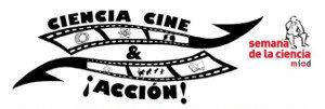 Ciencia, Cine y Acción